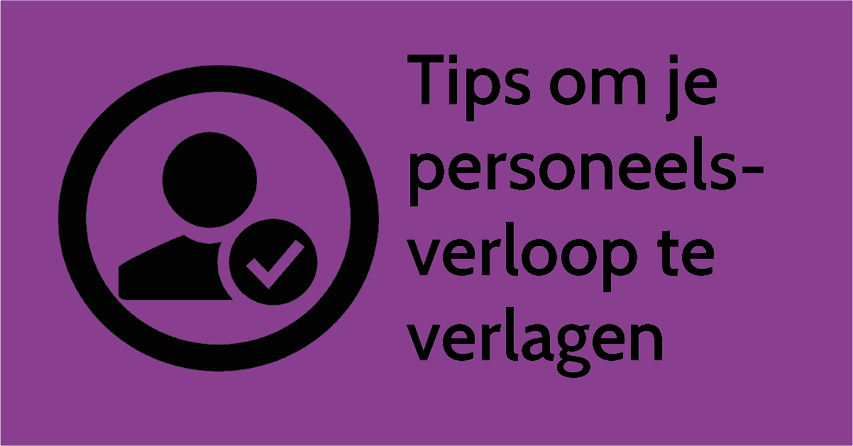 Blog - personeelsverloop verlagen